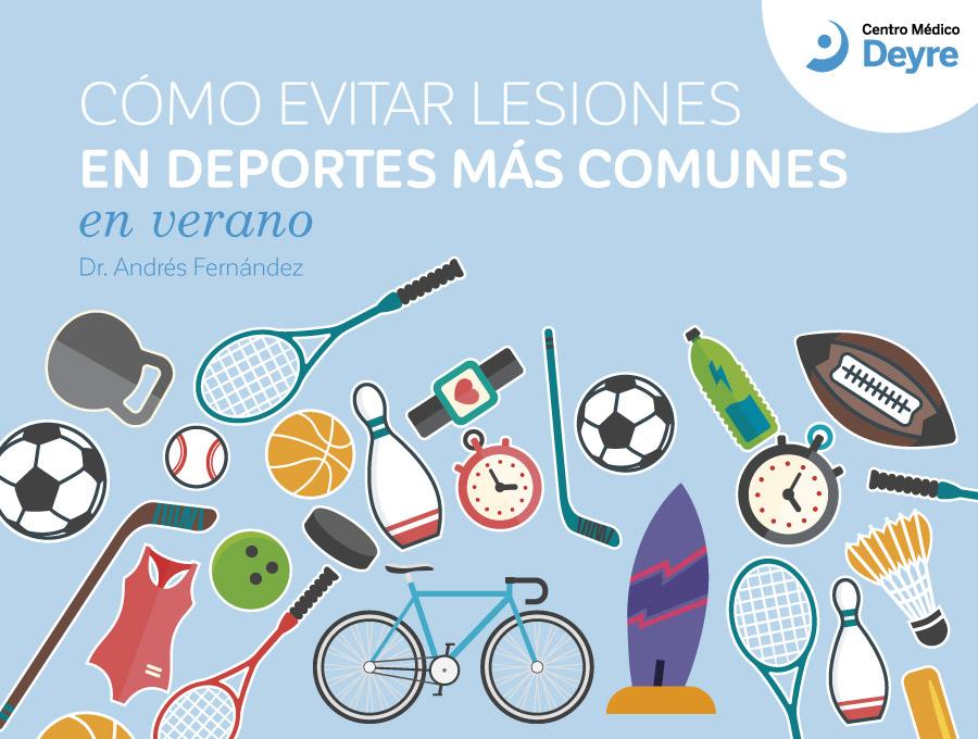 Cómo evitar lesiones en deportes del verano | Centro Médico Deyre
