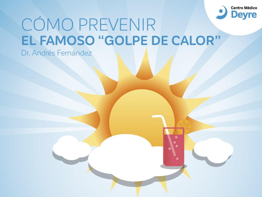 Cómo prevenir el golpe de calor   centro médico deyre